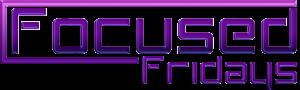 FocusedFridays2